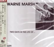 Warne Marsh - Two Days In A Life Of. . . (Japan Import)