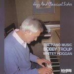 Bobby Troup - Piano Music (Japan Import)