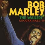 Bob Marley & The Wailers - Agoura Hall'75 (Japan Import)