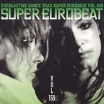 V.A. - SUPER EUROBEAT Vol.159 (Japan Import)