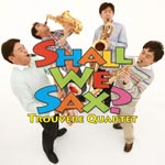 Trouvere Quartet - Shall We Sax ? [SACD Hybrid] SACD (Japan Import)
