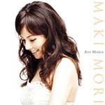 Maki Mori - Ave Maria (Title subject to change) (Japan Import)