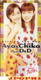 AYA & CHIKA from D&D - Kiss in the Sun  (Japan Import)