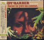 Sandy Barber - The Best Is Yet To Come (Deluxe Edition) [Cardboard Sleeve] (Japan Import)