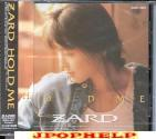 ZARD - HOLD ME  (Japan Import)