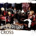 DaizyStripper - Cross 2nd Press (Japan Import)