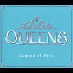 V.A. - QUEENS Legend of Diva (Japan Import)