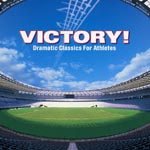 Classical V.A. - Victory! - Dramatic Classic for Athletes (Japan Import)