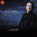 Jean-Marc Luisada (piano) - Le Chant Du Piano (Japan Import)