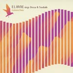 Eliane Elias - Eliane Sings Bossa & Saudade - Esencia Iliane (Title subject to change) (Japan Import)