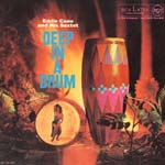 Eddie Cano - Deep In A Drum (Cardboard Sleeve) [Limited Release] (Japan Import)