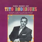 Tito Rodriguez - The Best Of Tito Rodriguez (Cardboard Sleeve) [Limited Release] (Japan Import)