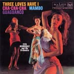 Tito Rodriguez - Three Loves Have I (Cardboard Sleeve) [Limited Release] (Japan Import)