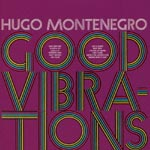 Hugo Montenegro - Good Vibration (Japan Import)