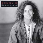 Kenny G - Breathless (Japan Import)