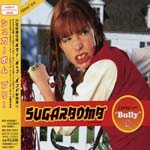 SUGARBOMB - BULLY (Japan Import)