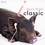 Classical V.A. - i Classic - Oyasumi - (Japan Import)