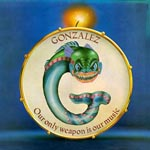 Gonzalez - Our Only Weapon Is Our Music (Japan Import)