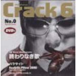 Crack 6 - Owari Naki Uta (Japan Import)