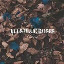 JILLS BLUE ROSES - Growin' (Japan Import)