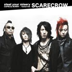 SCARECROW - steal your misery (Japan Import)