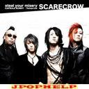 SCARECROW - steal your misery -special edition (Japan Import)