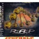 R*A*P - Kowareta Hane (Japan Import)