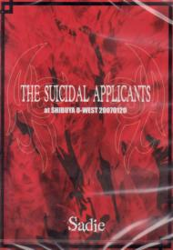 Sadie - The Suicidal Applicants Live at Shibuya O-West 2007 DVD (Japan Import)