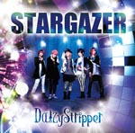 DaizyStripper - STARGAZER [Regular Edition A] (Japan Import)