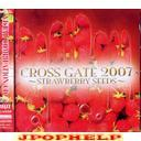 V.A. - CROSS GATE 2007 - STRAWBERRY SEEDS (Japan Import)
