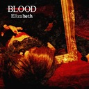 BLOOD - Elizabeth [w/ DVD, Limited Release] (Japan Import)