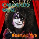 Calmando Qual - Deadman's Party (Japan Import)
