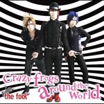the fool - Crazy frogs around the world [Regular Edition] (Japan Import)