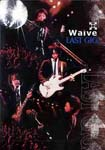 Waive - Last Gig. DVD (Japan Import)