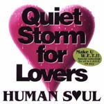 Human Soul - HUMAN SOUL sings Quidt Storm for Lovers (Japan Import)