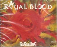 GaGaalinG - ROYAL BLOOD  (Japan Import)