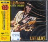 STEVIE RAY VAUGHAN AND DOUBLE TROUBLE - LIVE ALIVE  (Japan Import)