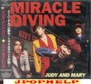 Judy and Mary - MIRACLE DIVING  (Japan Import)