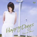 "Tomoe Oumi - Radio Program - Tomoe Omi no ""Su!"" Theme Song: Happy Days [Regular Edition] (Japan Import)"
