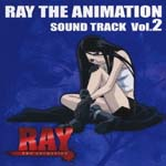 Animation Soundtrack - RAY THE ANIMATION Soundtrack Vol.2 (Japan Import)