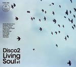 DISCO 2 - living soul vol.1 (Japan Import)