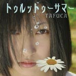 TAFUCA - Turuttu Summer [Limited Release] (Japan Import)