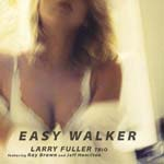 Larry Fuller Trio - EASY WALKER [SACD Hybrid] (Japan Import)