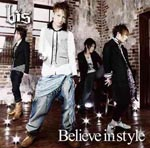bis - Believe in style (Japan Import)