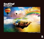 SoulChef - Escapism (Japan Import)