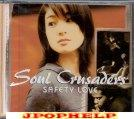 Soul Crusaders - SAFETY LOVE (Japan Import)