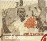 Soulstice - north by northwest (Japan Import)