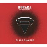 Buraka Som Sistema - Black Diamond (Japan Import)
