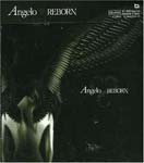 Angelo - Reborn [w/ DVD, Limited Edition] (Japan Import)