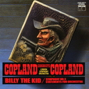 "Aaron Copland (conductor) - Copland ""Billy the Kid"" (Conducted by Copland) (Japan Import)"